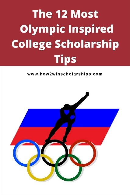 The 12 Most Olympic Inspired College Scholarship Tips