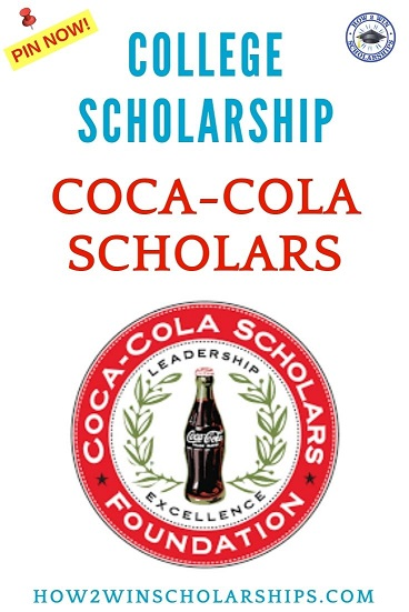 Coca-Cola Scholars Scholarship for College
