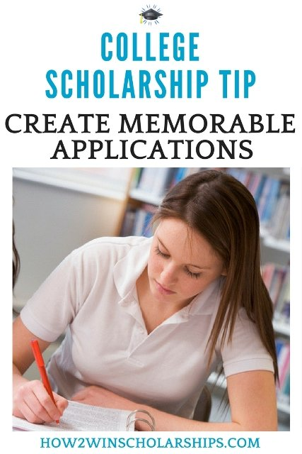 College Scholarship Tip - Create Memorable Applications! #college #scholarships #ScholarshipMom