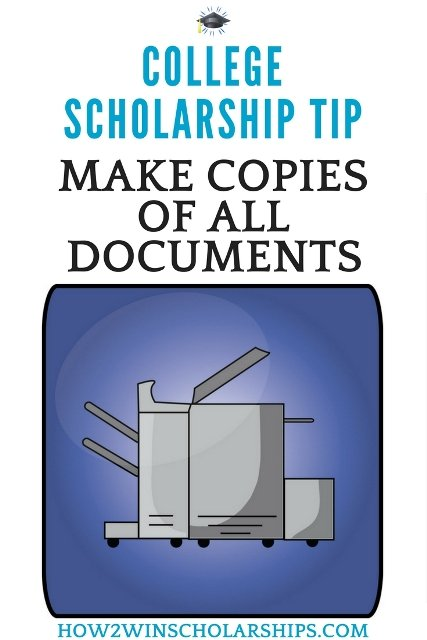 College Scholarship Tip - Make Copies of ALL Submitted Documents