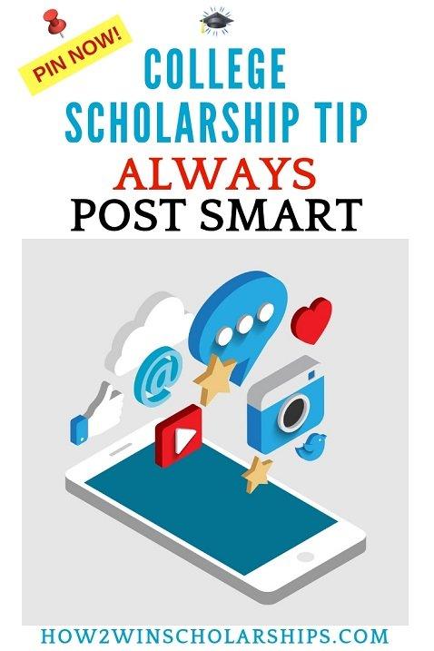 College Scholarship Tip - Always Post Smart on Social Media