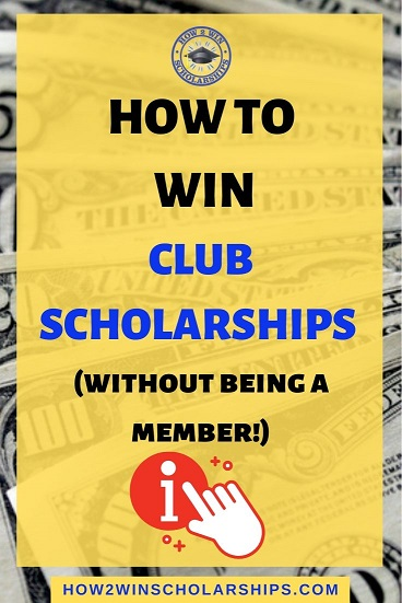 How to Win Club Scholarships - Without being a member!