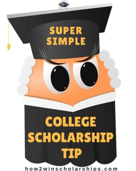 Super Simple College Scholarship Tip!