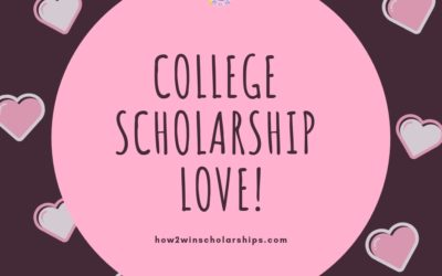 Are You Feeling the College Scholarship LOVE?