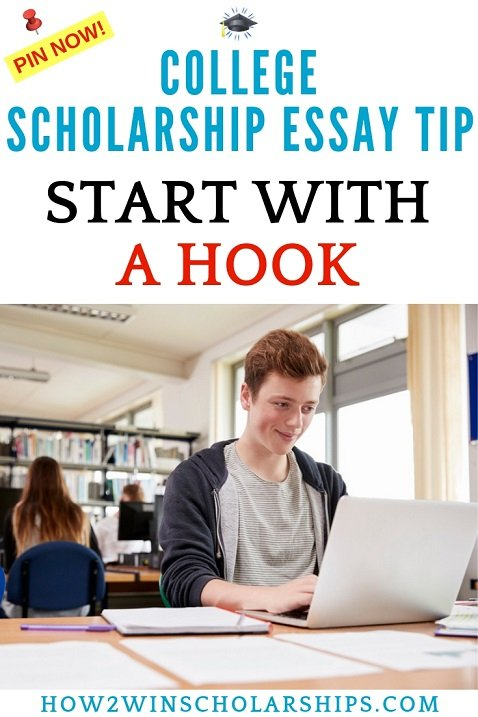 College Scholarship Essay Tip - Start with a HOOK and WIN more money for school!