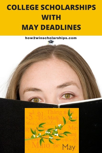 College scholarships with May deadlines