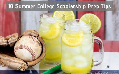 10 Summer College Scholarship Prep Tips for Students