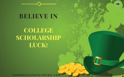 Believe in College Scholarship Luck