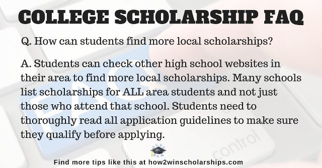 College Scholarship Tips to find more local scholarships found at https://how2winscholarships.com