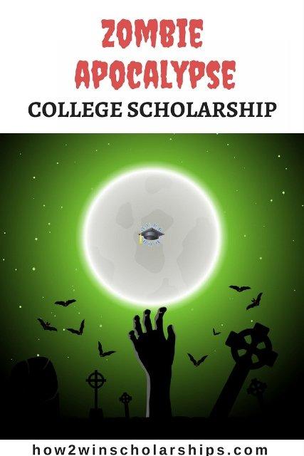 Zombie Apocalypse College Scholarship