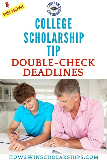 College Scholarship Tip - Double Check Deadlines