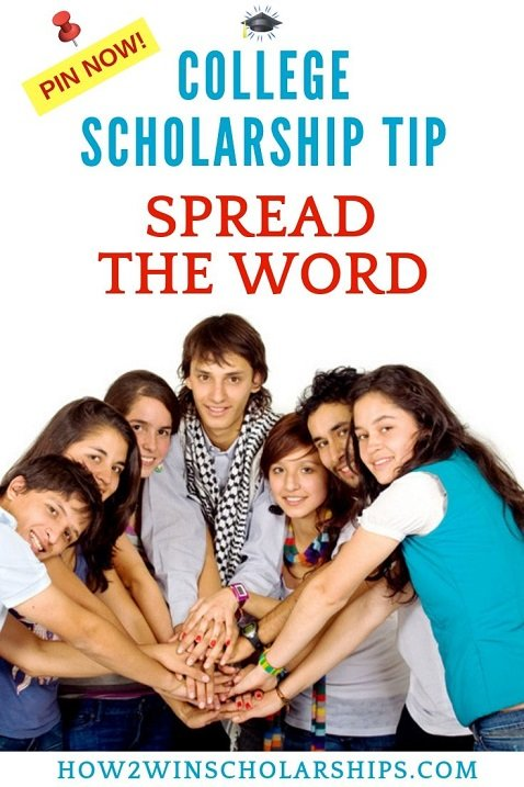 College Scholarship Tip Friday - Spread the Word to Find and Win More Scholarship Awards