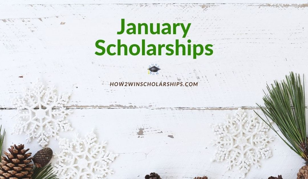 College Scholarships with January Deadlines