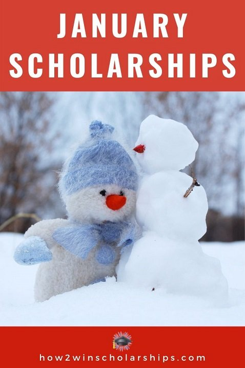 January Scholarships for College - Apply NOW