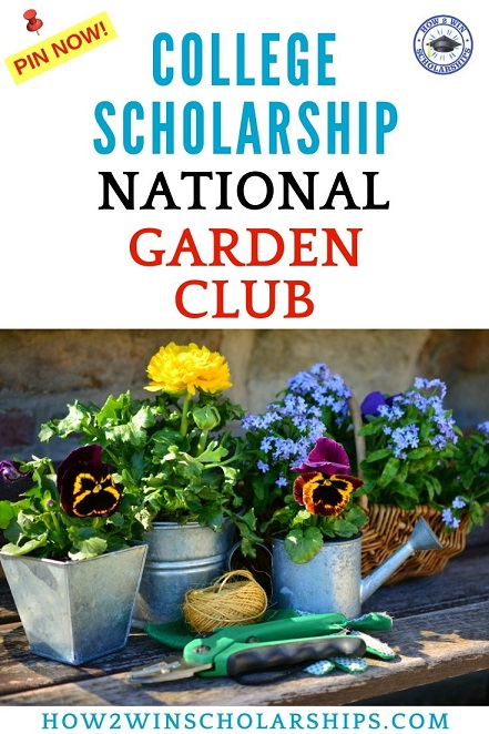 College Scholarship from the National Garden Club