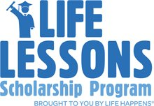 Life Lessons College Scholarship Program
