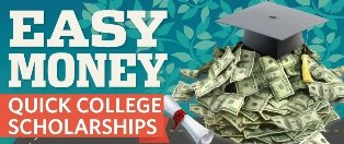 Quick Easy College Scholarships - Find easy scholarships here!