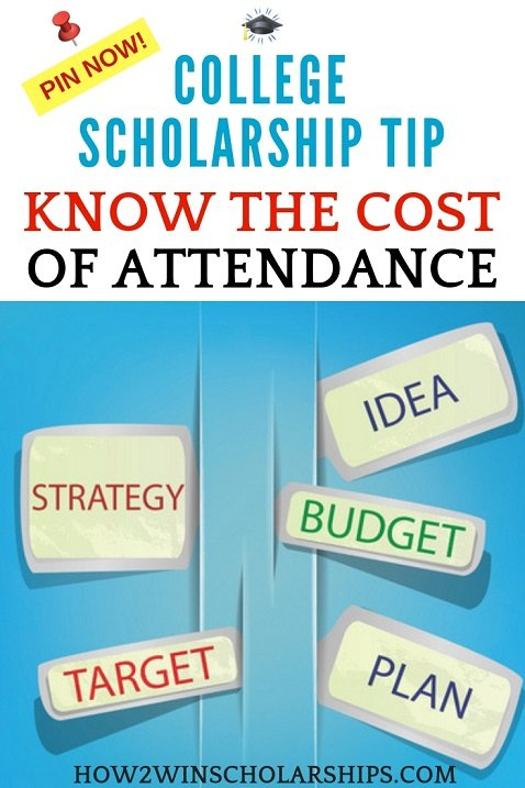 College Scholarship Tip - Know the cost of attendance