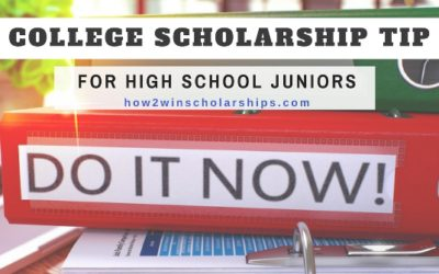 College Scholarship Tip for High School Juniors
