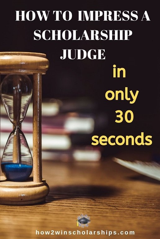 Use this college scholarship tip to impress the judges in 30 seconds or less!