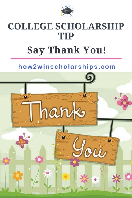 College Scholarship Tip - Say Thank You!