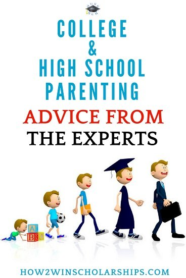 College and High School Parenting Advice from the Experts