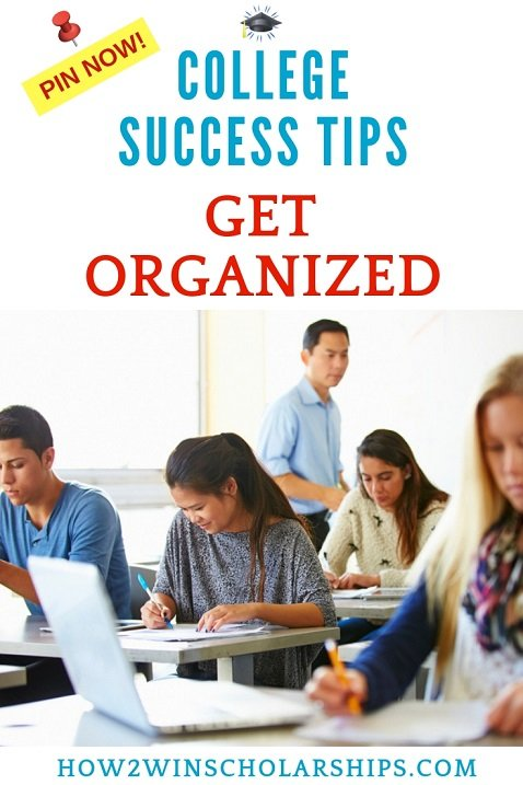 College Success Tips for Students - Get organized NOW!