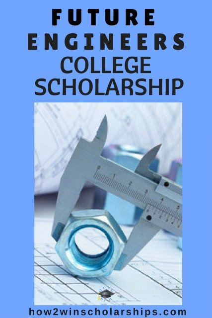 Future Engineers College Scholarship