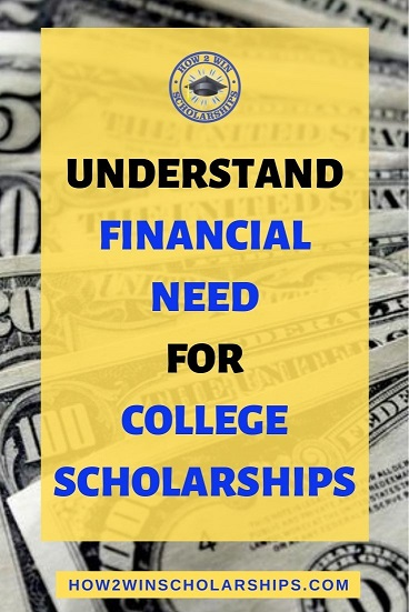 What qualifies as financial need for college scholarships?