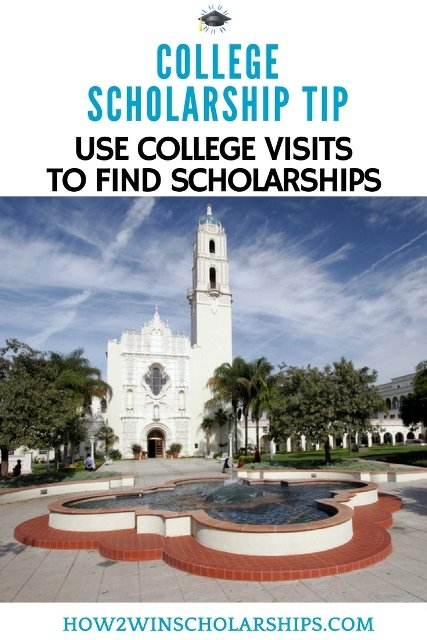 College Scholarship Tip - Use College Visits to Find Scholarships - how2winscholarships.com #scholarships