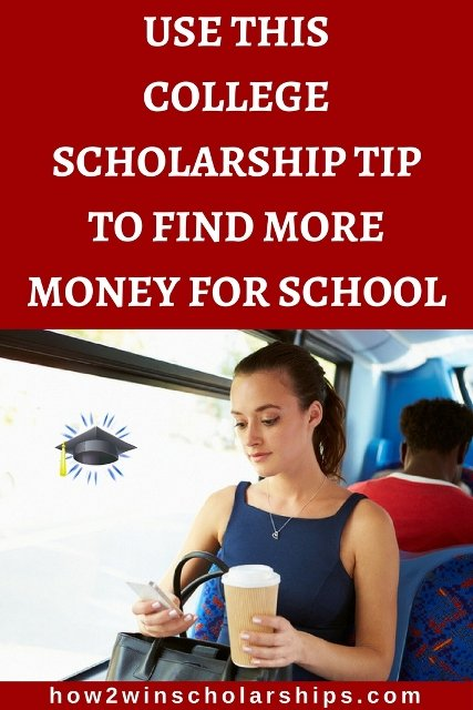 Use this college scholarship tip to find more money for school!