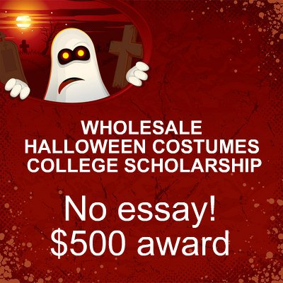 Wholesale Halloween Costumes College Scholarship with winning tips by Monica Matthews