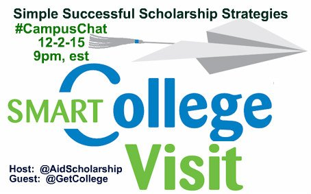 #CampusChat Simple Successful Scholarship Strategies 12-2-15