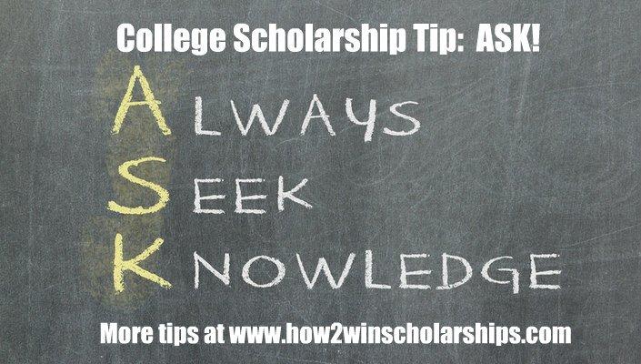 College Scholarship Tip: Always Seek Knowledge! (ASK)