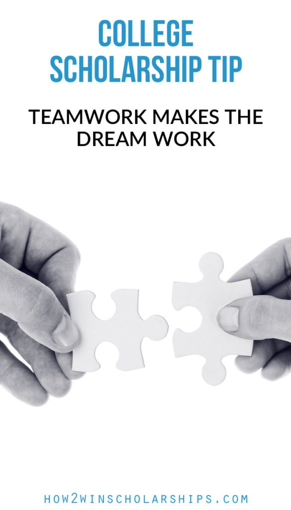 Teamwork Makes the Scholarship Dream Work! More scholarship tips from Monica Matthews at https://how2winscholarships.com
