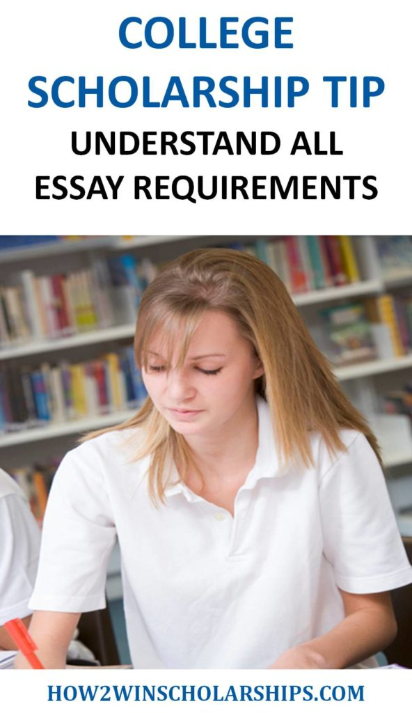 College Scholarship Tip - Understand All Essay Requirements