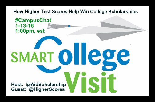 #CampusChat 1-13 Higher Test Scores and Scholarships