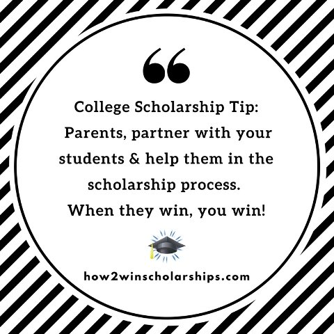 College Scholarship Tip - Parents, partner with your students in the scholarship process.