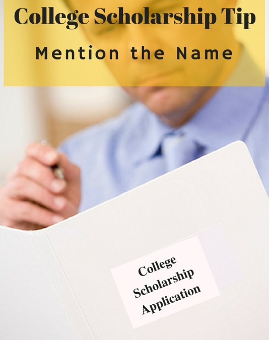 College Scholarship Tip:  Mention the Name