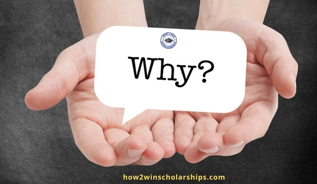 College Scholarship Tip:  Know the WHY and Use it!