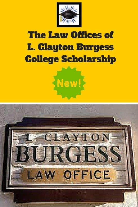 Law Offices of L. Clayton Burgess College Scholarship
