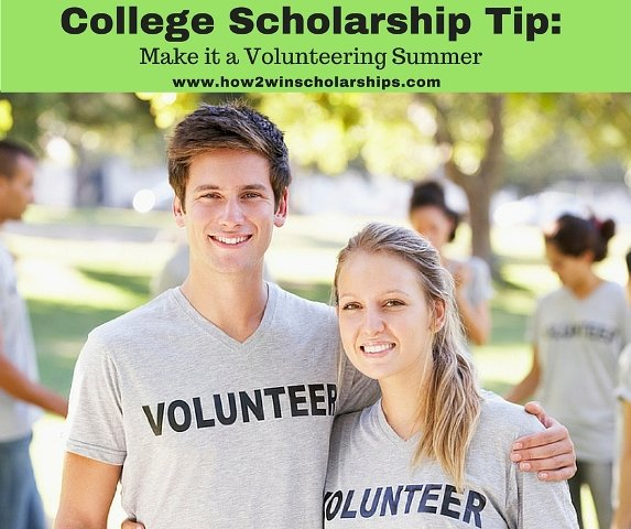 College Scholarship Tip - Make it a Volunteering Summer!