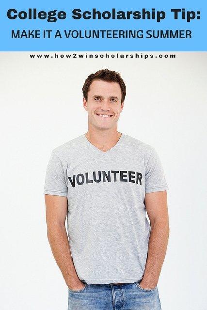 College Scholarship Tip - Make it a Volunteering Summer