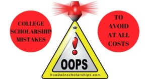 College Scholarship Tip - Do not make these common mistakes