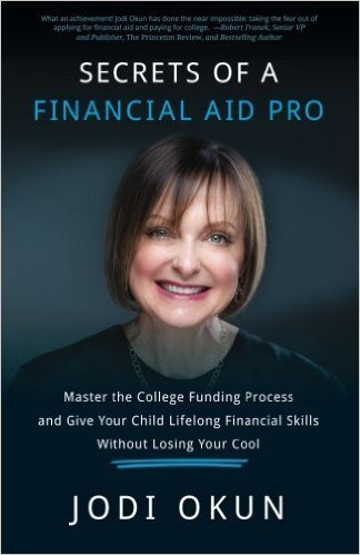 Jodi Okun - Secrets of a College Financial Aid Pro #FinancialAid #Scholarships