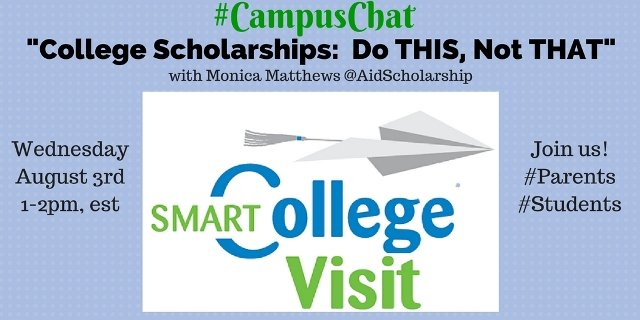 #CampusChat - College Scholarships - Do THIS, Not THAT