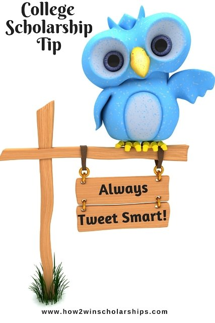 College Scholarship Tip: Always Tweet Smart!