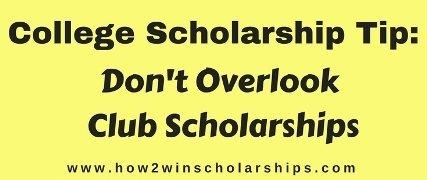 College Scholarship Tip - Don't Overlook Club Scholarships
