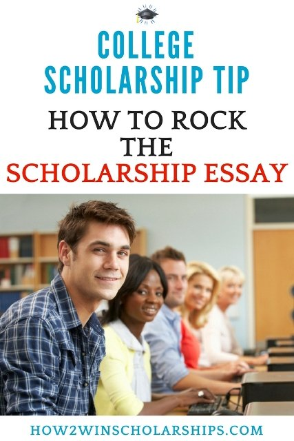How to Rock the College Scholarship Essay and Impress the Judges!
