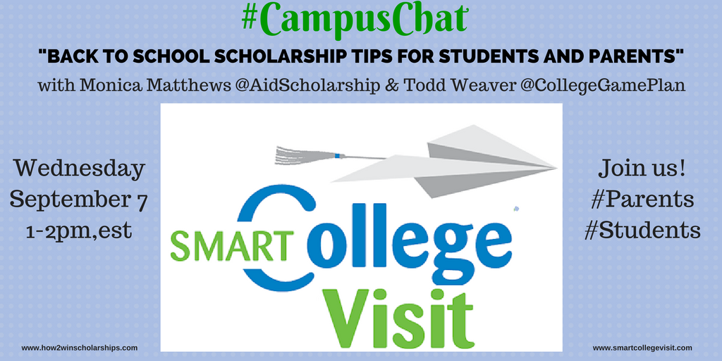 #CampusChat - Back to School Scholarship Tips for Students and Parents